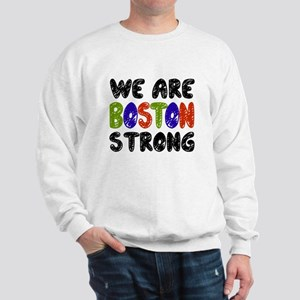 We Are Boston Strong Sweatshirt