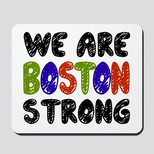 We Are Boston Strong Mousepad