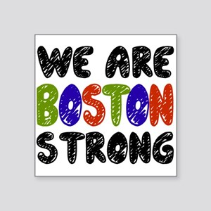 We Are Boston Strong Sticker