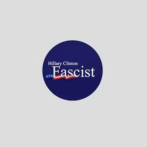 Clinton = Fascist Mini Button