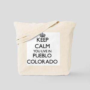 Keep calm you live in Pueblo Colorado Tote Bag
