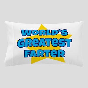 Worlds Greatest Farter Pillow Case