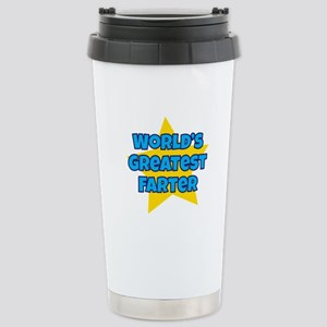 Worlds Greatest Farter Stainless Steel Travel Mug