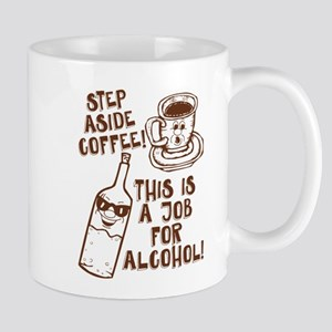 Step Aside Coffee Mugs
