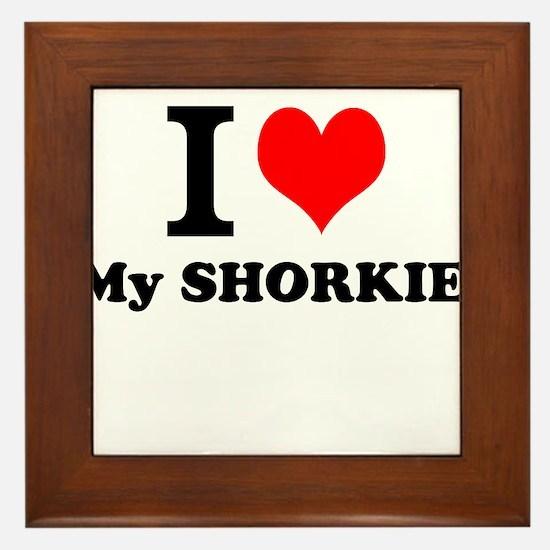 I Love My SHORKIE Framed Tile