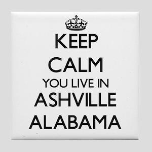 Keep calm you live in Ashville Alabam Tile Coaster