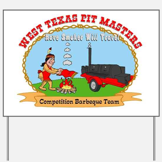 West Texas Pit Masters Yard Sign