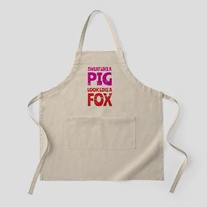 Sweat Like a Pig - Look Like a Fox Apron