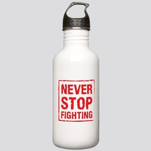 Never Stop Fighting (R Stainless Water Bottle 1.0L