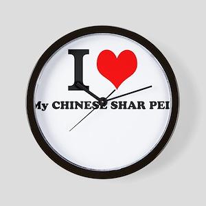 I Love My CHINESE SHAR PEI Wall Clock