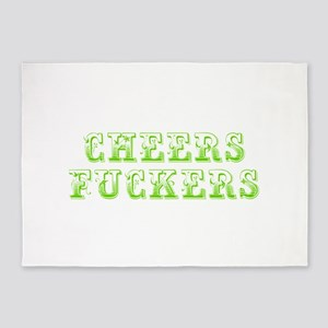 Cheers fuckers-Max l green 400 5'x7'Area Rug