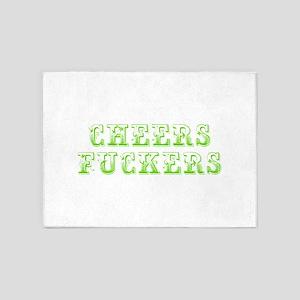 Cheers fuckers-Max l green 400 5'x7'Area Rug