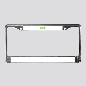 Drink up bitches-Fre l green License Plate Frame