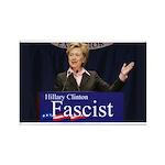 Clinton = Fascist Rectangle Magnet (10 pack)