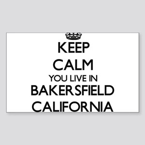 Keep calm you live in Bakersfield Californ Sticker
