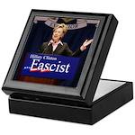 Clinton = Fascist Keepsake Box