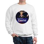 Clinton = Fascist Sweatshirt