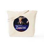 Clinton = Fascist Tote Bag