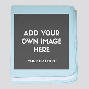 Add Your Own Image baby blanket