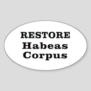 Restore Habeas Corpus Oval Sticker