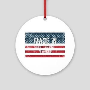 Made in Fort Laramie, Wyoming Round Ornament
