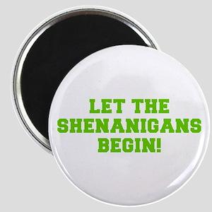 Let the Shenanigans begin-Fre l green Magnets