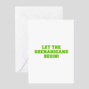 Let the Shenanigans begin-Fre l green Greeting Car