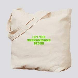 Let the Shenanigans begin-Fre l green Tote Bag