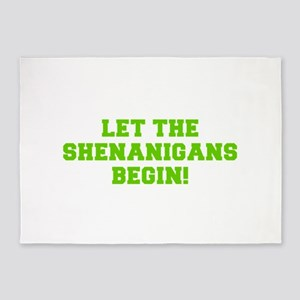 Let the Shenanigans begin-Fre l green 5'x7'Area Ru