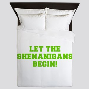 Let the Shenanigans begin-Fre l green Queen Duvet
