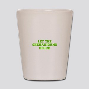 Let the Shenanigans begin-Fre l green Shot Glass