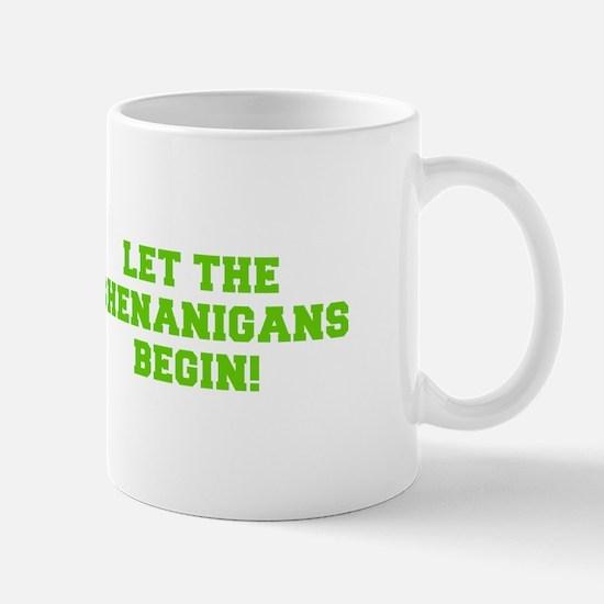 Let the Shenanigans begin-Fre l green Mugs