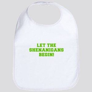 Let the Shenanigans begin-Fre l green Bib