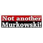 Not another Murkowski Bumpersticker