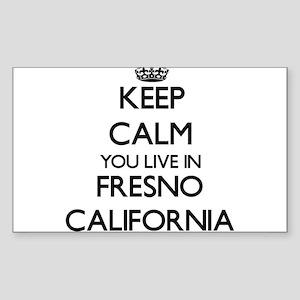 Keep calm you live in Fresno California Sticker