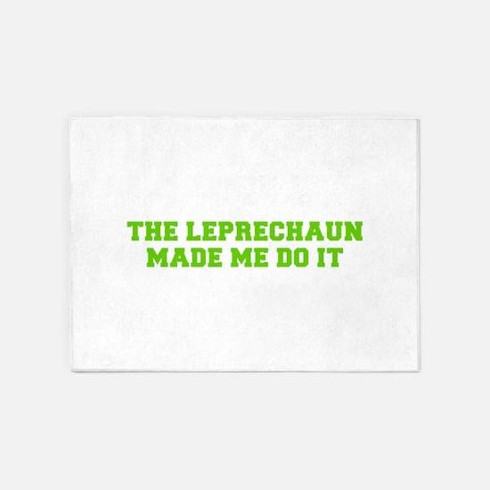 The leprechaun made me do it-Fre l green 5'x7'Area