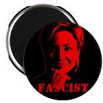 """Clinton = Fascist 2.25"""" Magnet (10 pack)"""