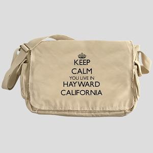 Keep calm you live in Hayward Califo Messenger Bag