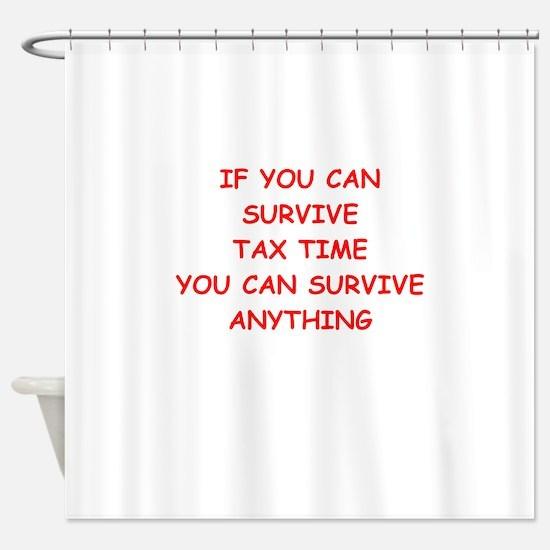 tax Shower Curtain