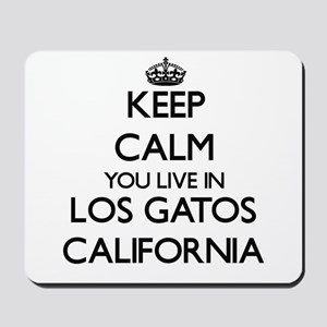 Keep calm you live in Los Gatos Californ Mousepad