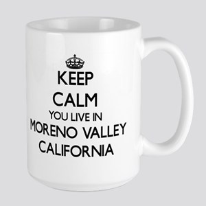 Keep calm you live in Moreno Valley Californi Mugs