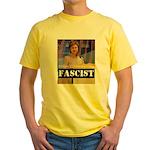 Clinton = Fascist Yellow T-Shirt