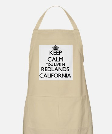 Keep calm you live in Redlands California Apron