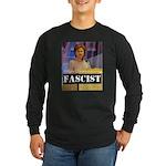 Clinton = Fascist Long Sleeve Dark T-Shirt