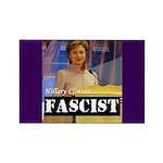 Clinton = Fascist Rectangle Magnet