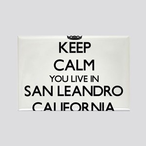 Keep calm you live in San Leandro Californ Magnets