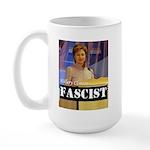Clinton = Fascist Large Mug