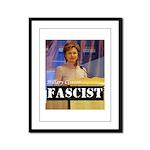 Clinton = Fascist Framed Panel Print