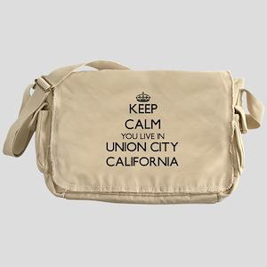 Keep calm you live in Union City Cal Messenger Bag