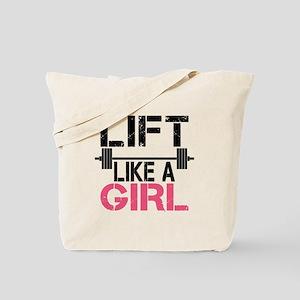 Lift Like A Girl Tote Bag